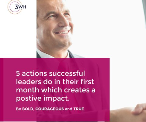 5 actions that new leaders take that creates a postive impact in their first months in role